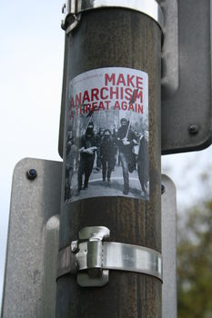 [Foto: Make Anarchism a threat again]