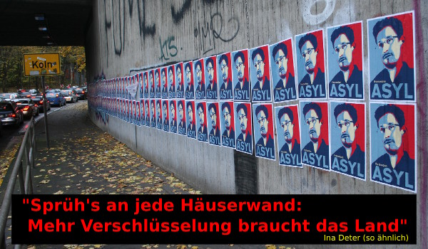 [Various 'Asylum for Snowden' posters on a wall. Quotation in German: 'Spray it on every wall: more encryption is required by this country']